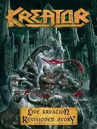 Cover Kreator - Live Kreation - Revisioned Glory [DVD]
